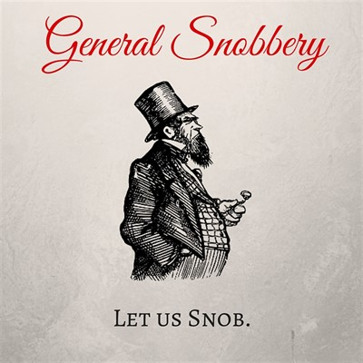general-snobbery5_1400x1400_400x400